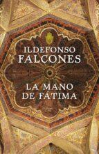 la mano de fatima ildefonso falcones 9788425343544