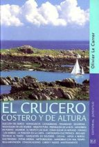 el crucero costero y de altura oliver le carrer 9788426135544