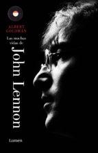 las muchas vidas de john lennon (ebook)-albert goldman-9788426418944