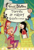 quinto grado en torres de malory (nueva edicion) enid blyton 9788427203044