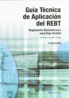 guia tecnica de aplicacion del rebt 3ª edicion 9788428329644