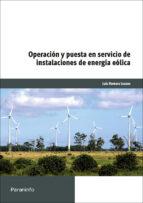 operación y puesta en servicio de instalaciones de energía eólica luis romero lozano 9788428381444