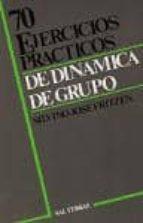 70 ejercicios practicos de dinamica de grupo silvino jose fritzen 9788429308044