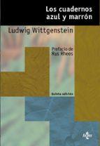 los cuadernos azul y marron (5ª ed) ludwig wittgenstein 9788430948444