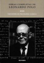 lecciones de psicologia clasica xxii leonardo polo 9788431330644