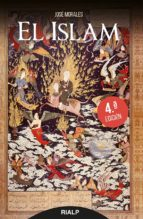 el islam (4ª ed.)-jose morales marin-9788432147944