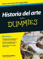 historia del arte para dummies-jesse bryant wilder-9788432902444