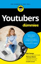 youtubers para dummies-rob ciampa-teresa moore-john carucci-9788432903144