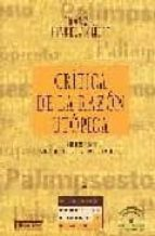 critica de la razon utopica (ed. ampliada y revisada)-franz j. hinkelammert-9788433016744