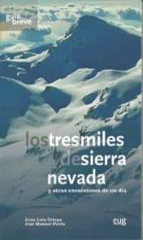 tresmiles de sierra nevada jose luis ortega jose peula 9788433854544