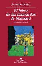 el héroe de las mansardas de mansard (ebook)-alvaro pombo-9788433933744