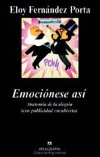 emocionese asi eloy fernandez porta 9788433963444