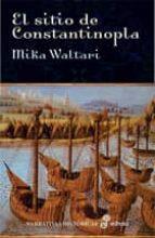 el sitio de constantinopla: la caida del imperio bizantino-mika waltari-9788435005944