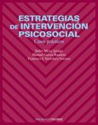 estrategias de intervencion psicosocial: casos practicos-isidro maya jariego-manuel garcia ramirez-francisco santolaya soriano-9788436821444