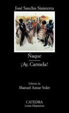 ñaque ; ay carmela jose sanchis sinisterra 9788437610344