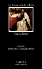 poesia lirica (6ª ed.) juana ines de la cruz sor juana ines de la cruz 9788437611044