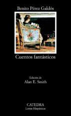 cuentos fantasticos-benito perez galdos-9788437614144