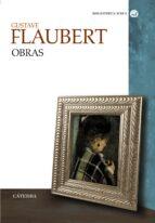 gustave flaubert: obras gustave flaubert 9788437622644