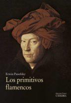 los primitivos flamencos erwin panofsky 9788437635644
