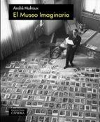el museo imaginario-andre malraux-9788437637044