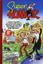 super humor mortadelo nº 23: varias historietas-f. ibañez-9788440657244