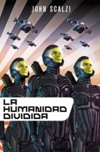 la humanidad dividida (ebook) john scalzi 9788445004944