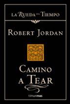 camino a tear (saga la rueda del tiempo 5) robert jordan 9788448034344