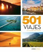 501 viajes que no puedes dejar de hacer 9788448069544