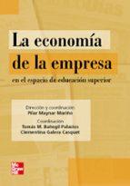 la economia de la empresa en el espacio de la educacion tomas m. bañegil 9788448160944