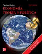 economia: teoria y politica (6ª edicion)-francisco mochon morcillo-9788448170844