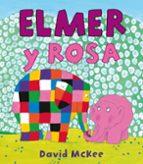 elmer y rosa-david mckee-9788448834944