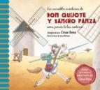 las increibles aventuras de don quijote y sancho panza como jamas te las contaron cesar bona 9788448844844