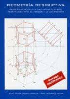 geometria descriptiva: problemas resueltos en sistema diedrico. p reparacion para el acceso a la universidad-jose javier crespo ganuza-iñaki ustarroz irizar-9788460787044