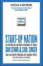 start up nation: la historia del milagro economico de israel dan senor saul singer 9788461573844