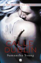 calle dublin-samantha young-9788466651844