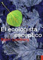 el ecologista esceptico bjorn lomborg 9788467019544