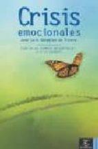 crisis emocionales-jose luis gonzalez de rivera-9788467020144