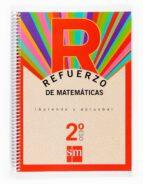 refuerzo matematicas aprende y aprueba 2º eso-9788467512144