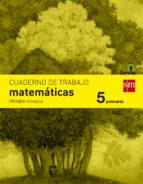 cuaderno matemáticas 1º trimestre savia 5º educacion primaria ed 2014  castellano-9788467570144