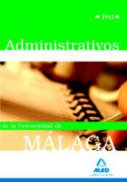 administrativos de la universidad de malaga: test-9788467620344