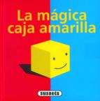 la magica caja amarilla 9788467706444