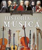 atlas ilustrado, historia de la musica victor javier lopez iriarte 9788467748444