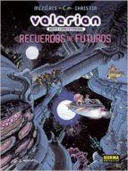 valerian, agente espaciotemporal: recuerdos de futuros-jean-claude mezières-pierre christin-9788467916744