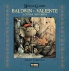 mouse guard: baldwin el valiente y otras historias-david petersen-9788467919844