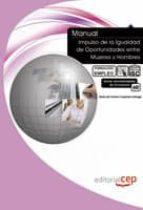 manual: impulso de la igualdad de oportunidades entre mujeres y h ombres (formacion empleo)-9788468109244