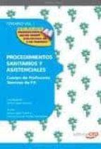 cuerpo de profesores tecnicos de f.p. procedimientos sanitarios y asistenciales: temario (vol. 3)-9788468132044