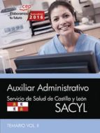 AUXILIAR ADMINISTRATIVO (SACYL) TEMARIO VOL II