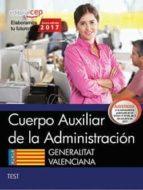 cuerpo auxiliar de la administracion generalitat valenciana. test-9788468178844