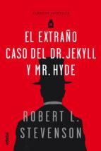 clasicos juveniles: el extraño caso del dr. jekyll y mr. hyde robert l. stevenson 9788468334844