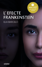 l efecte frankenstein (catalan) (premio edebe de literatura juven il)-elia barcelo-9788468343044